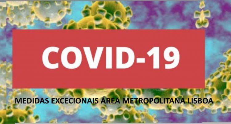 Covid-19: Medidas excecionais na Área Metropolitana de Lisboa