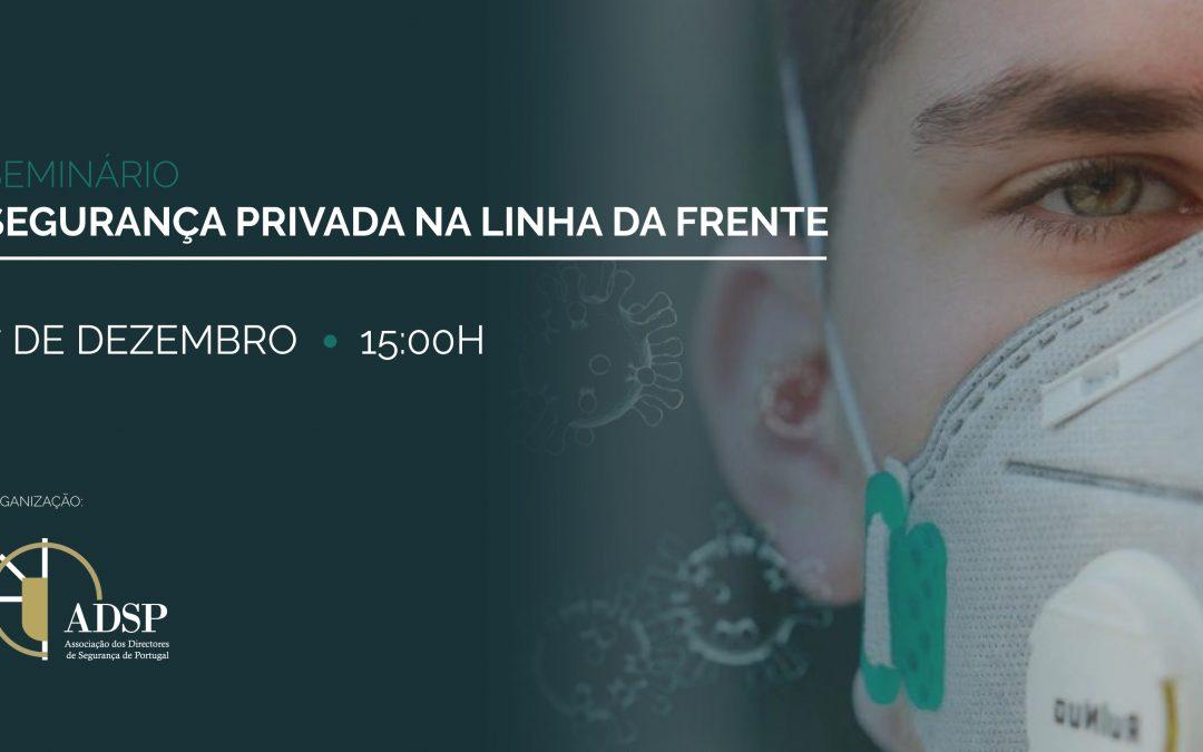 """SEMINÁRIO """"SEGURANÇA PRIVADA NA LINHA DA FRENTE"""""""